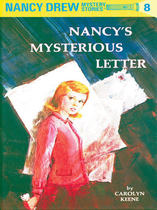 Title details for Nancy's Mysterious Letter by Carolyn Keene - Wait list