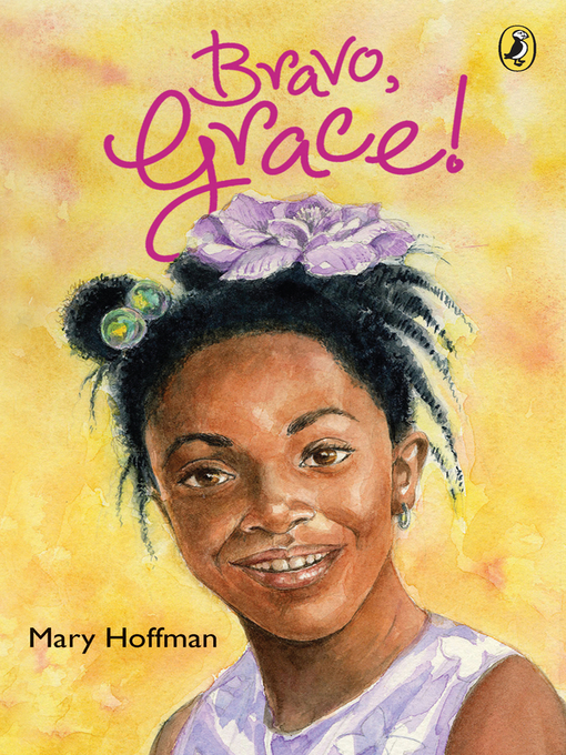 Title details for Bravo, Grace! by Mary Hoffman - Available
