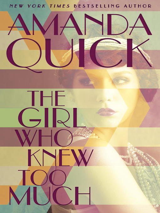 Title details for The Girl Who Knew Too Much by Amanda Quick - Wait list