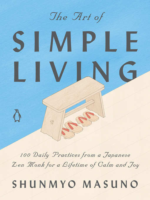 Title details for The Art of Simple Living by Shunmyo Masuno - Wait list