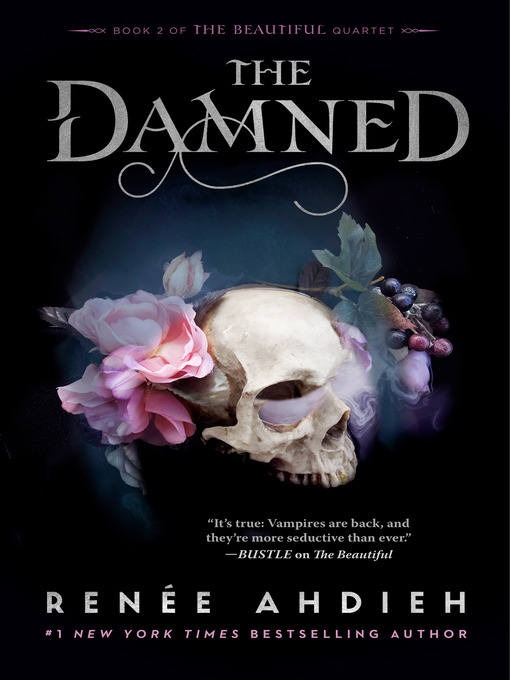Title details for The Damned by Renée Ahdieh - Available