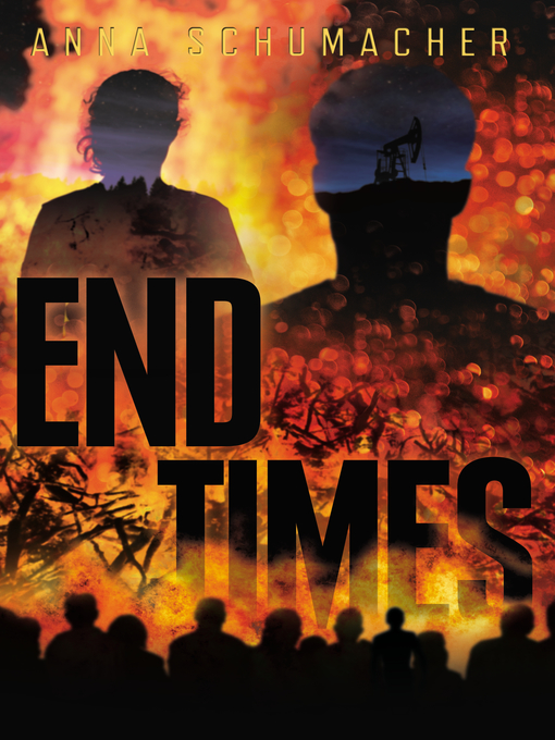 Title details for End Times by Anna Schumacher - Available