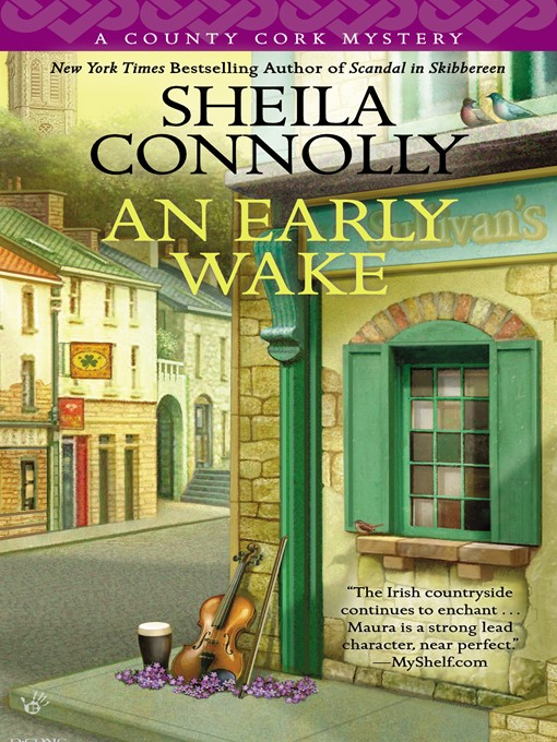 Title details for An Early Wake by Sheila Connolly - Available
