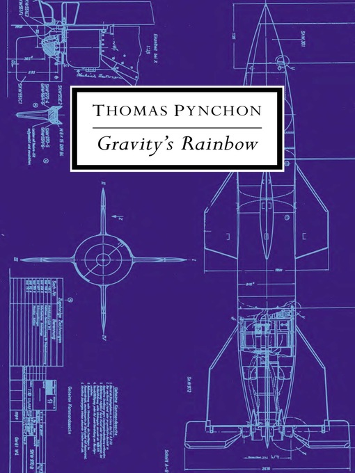 Title details for Gravity's Rainbow by Thomas Pynchon - Available
