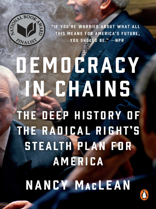 Title details for Democracy in Chains by Nancy MacLean - Wait list