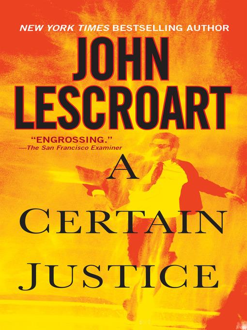 Title details for A Certain Justice by John Lescroart - Wait list