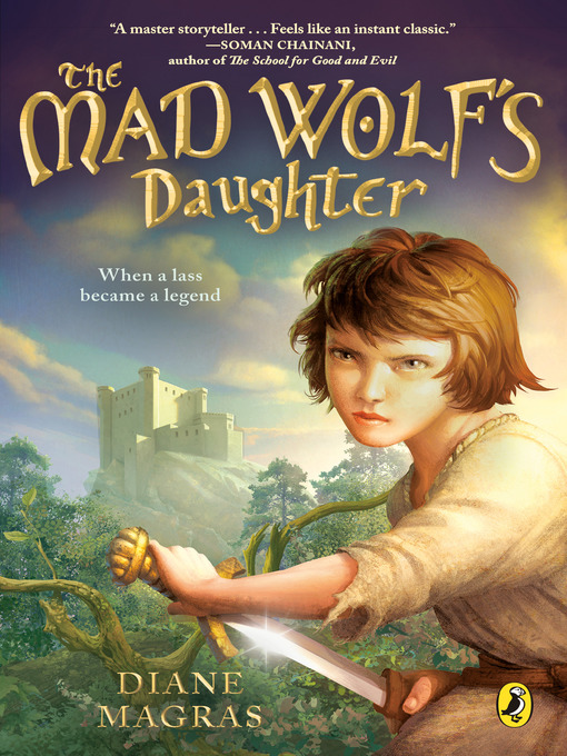 Title details for The Mad Wolf's Daughter by Diane Magras - Available