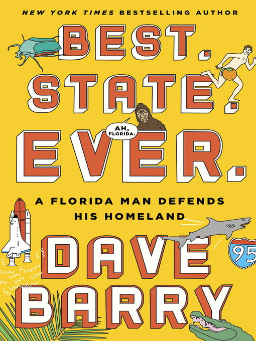 Title details for Best. State. Ever. by Dave Barry - Wait list