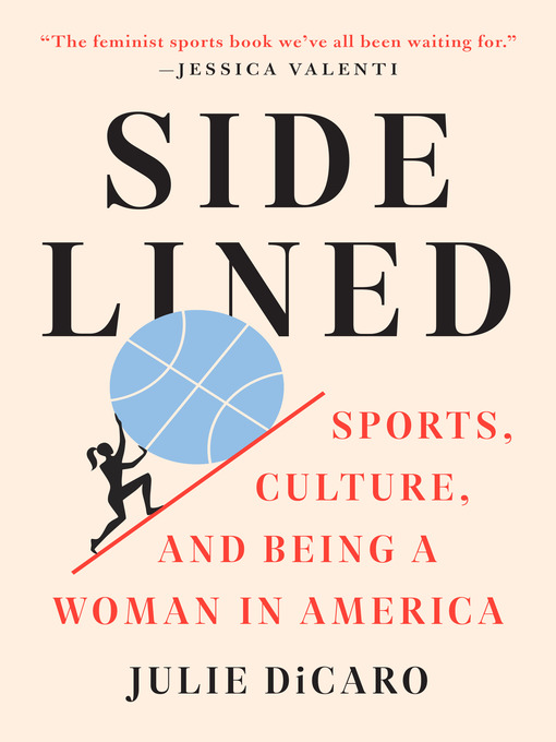 Title details for Sidelined by Julie DiCaro - Available