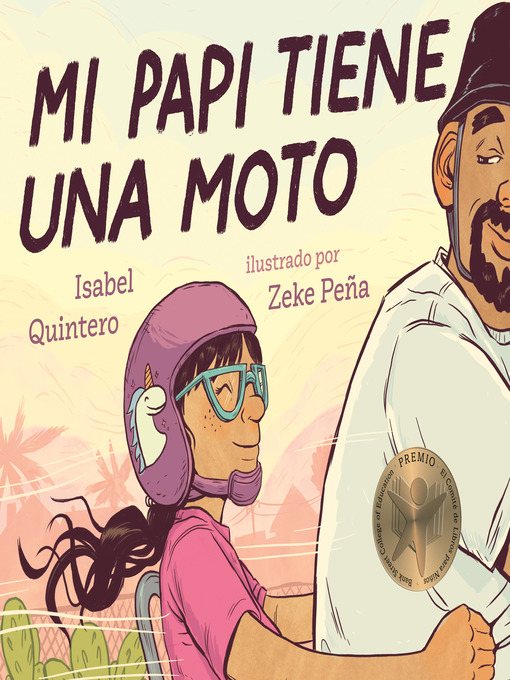 Title details for Mi papi tiene una moto by Isabel Quintero - Wait list