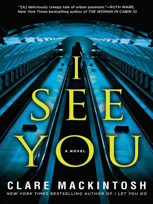 Title details for I See You by Clare Mackintosh - Available