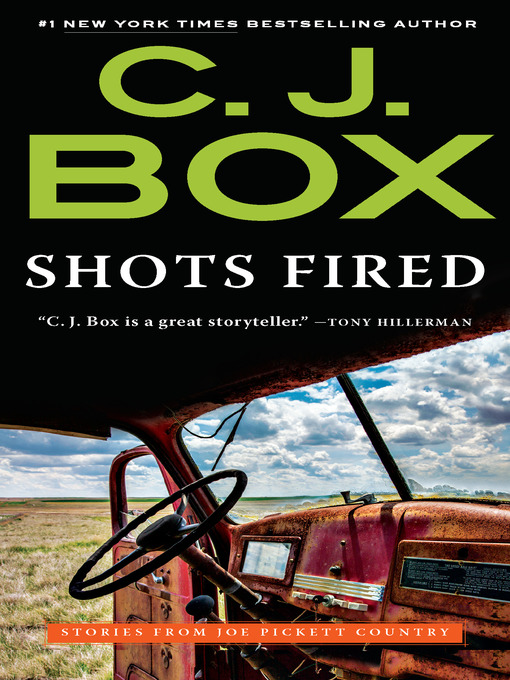 Title details for Shots Fired by C. J. Box - Wait list