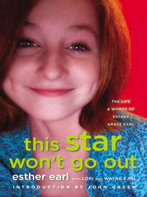 Title details for This Star Won't Go Out by Esther Earl - Wait list