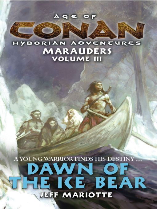 Title details for Dawn of the Ice Bear by Jeff Mariotte - Available