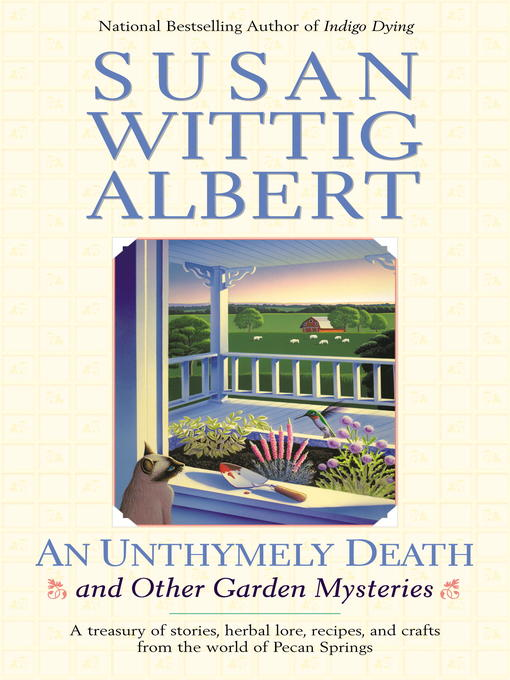 Title details for An Unthymely Death and Other Garden Mysteries by Susan Wittig Albert - Wait list
