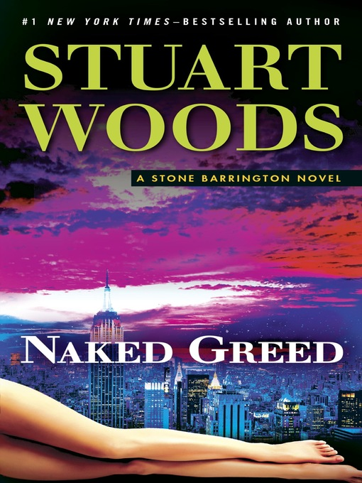 Title details for Naked Greed by Stuart Woods - Wait list