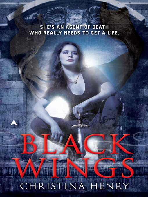 Title details for Black Wings by Christina Henry - Available