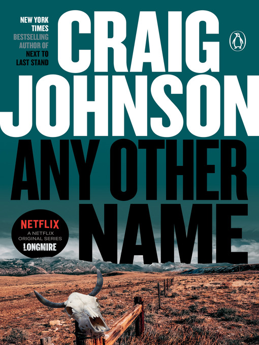 Title details for Any Other Name by Craig Johnson - Wait list