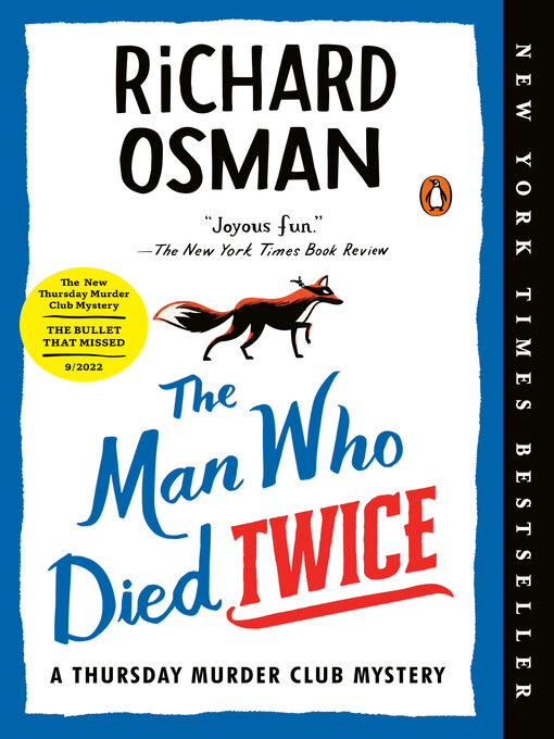 Title details for The Man Who Died Twice: a Thursday Murder Club Mystery by Richard Osman - Wait list
