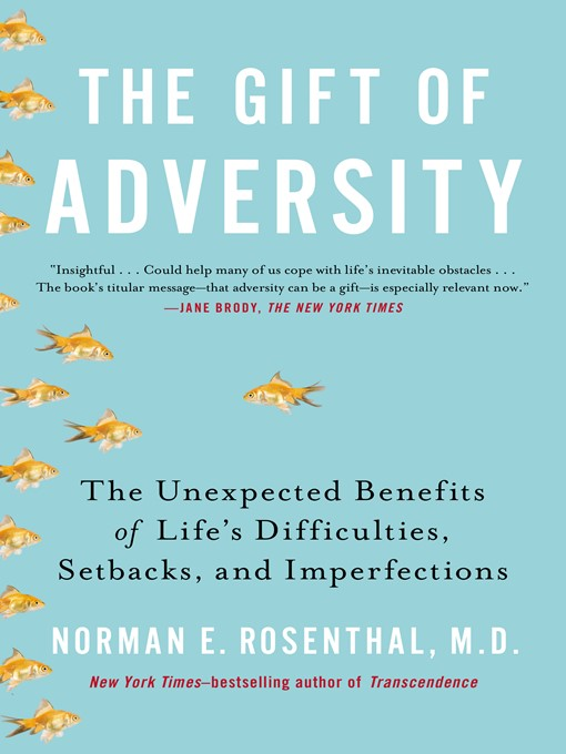 Title details for The Gift of Adversity by Norman E Rosenthal MD - Wait list