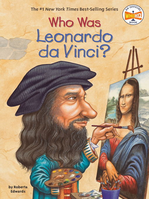 Title details for Who Was Leonardo da Vinci? by Roberta Edwards - Available