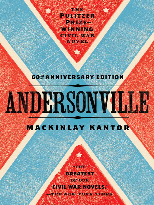Title details for Andersonville by MacKinlay Kantor - Available