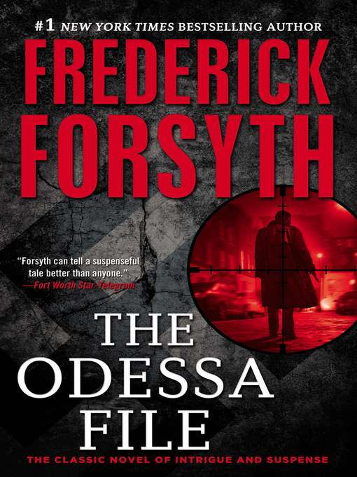Title details for The Odessa File by Frederick Forsyth - Available