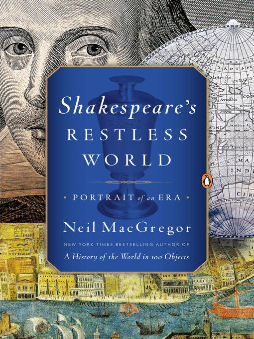 Title details for Shakespeare's Restless World by Neil MacGregor - Available