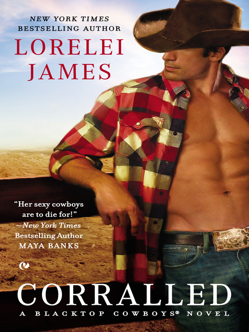Title details for Corralled by Lorelei James - Wait list