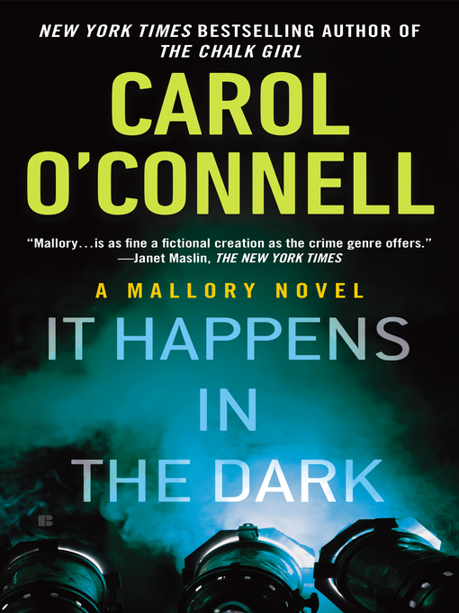 Title details for It Happens in the Dark by Carol O'Connell - Wait list