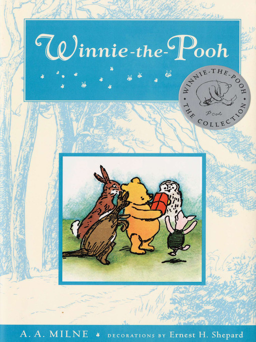 Title details for Winnie the Pooh by A. A. Milne - Wait list