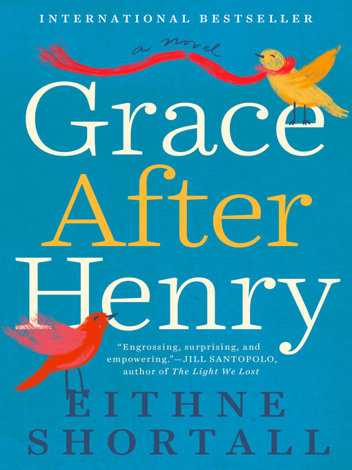Title details for Grace After Henry by Eithne Shortall - Wait list