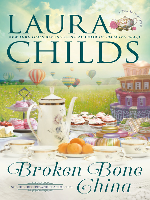 Title details for Broken Bone China by Laura Childs - Wait list