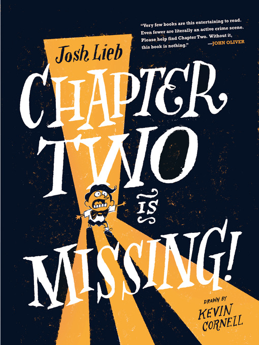 Title details for Chapter Two is Missing by Josh Lieb - Available