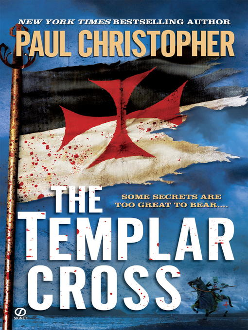 Title details for The Templar Cross by Paul Christopher - Available