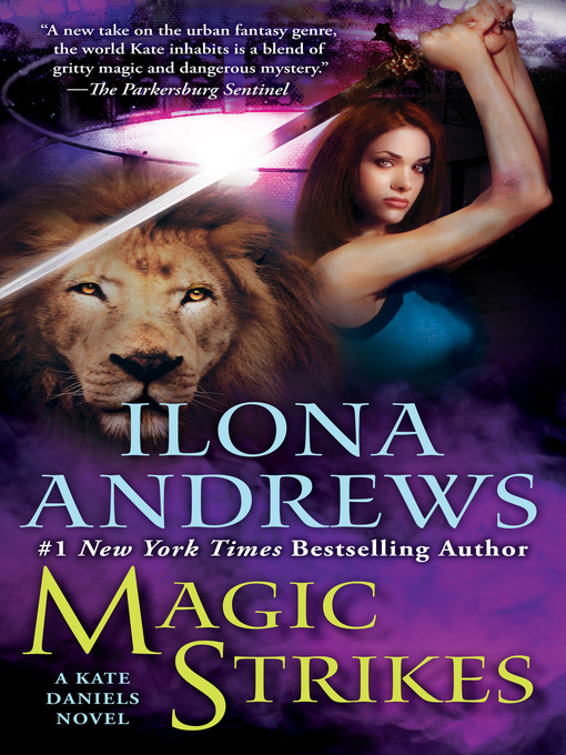 Title details for Magic Strikes by Ilona Andrews - Available