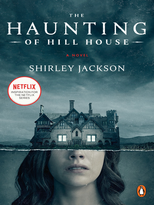 The Haunting Of Hill House Bibliotheque Et Archives Nationales Du Quebec Overdrive