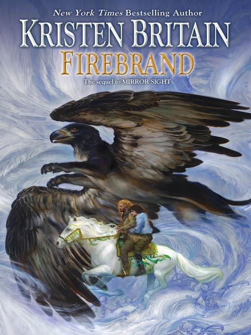 Title details for Firebrand by Kristen Britain - Wait list