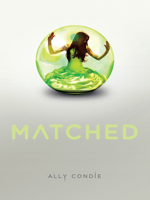 Title details for Matched by Ally Condie - Wait list