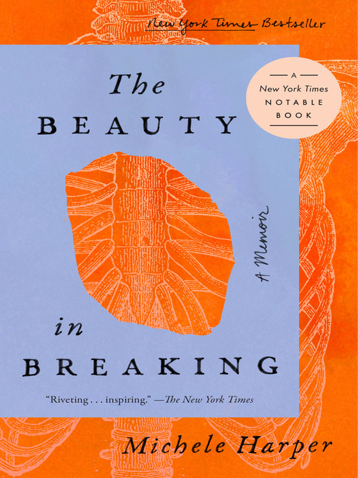 Title details for The Beauty in Breaking by Michele Harper - Available