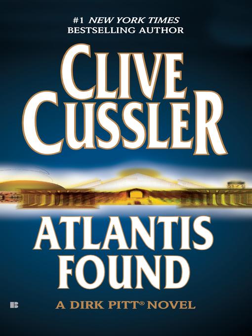 Title details for Atlantis Found by Clive Cussler - Wait list