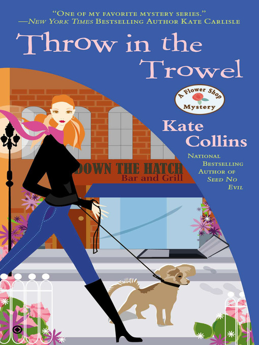 Title details for Throw in the Trowel by Kate Collins - Available
