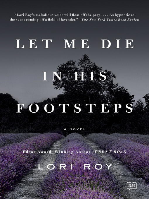 Title details for Let Me Die in His Footsteps by Lori Roy - Wait list