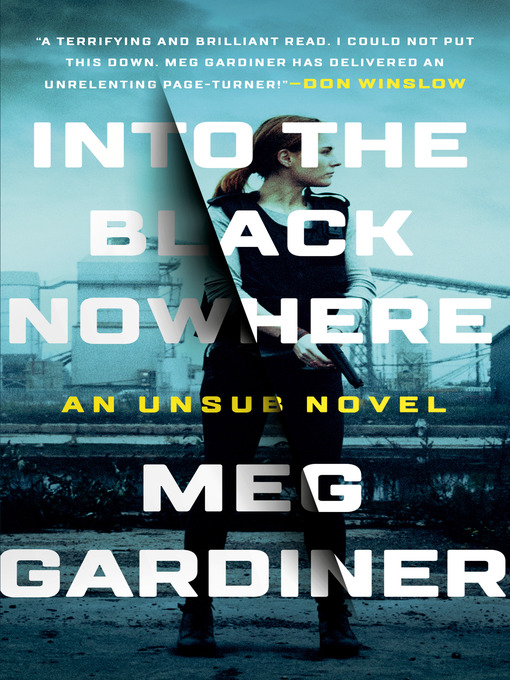 Title details for Into the Black Nowhere by Meg Gardiner - Wait list