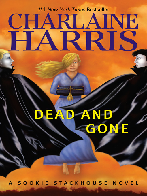 Title details for Dead and Gone by Charlaine Harris - Available