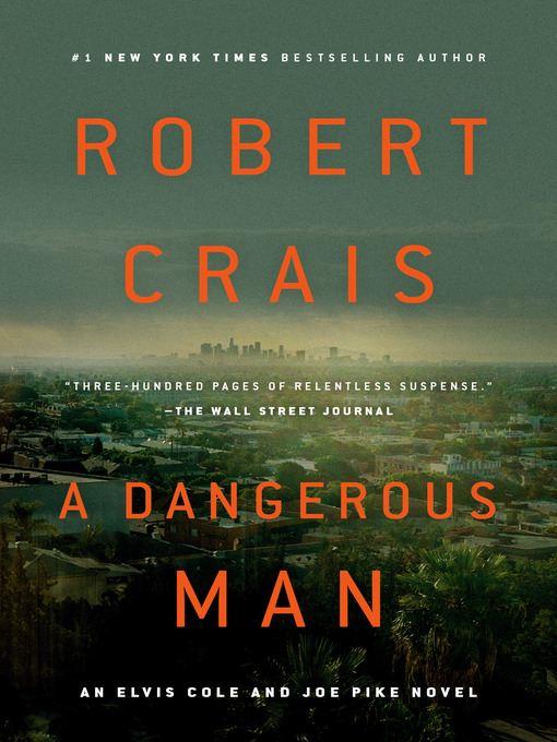 A dangerous man Elvis Cole Series, Book 18.
