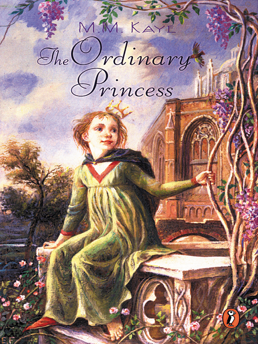 Title details for The Ordinary Princess by M. M. Kaye - Available