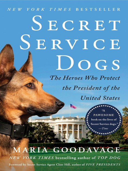 Title details for Secret Service Dogs by Maria Goodavage - Wait list
