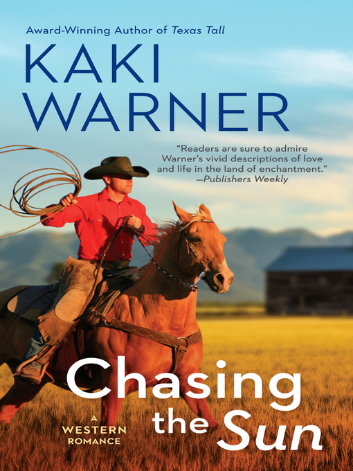 Title details for Chasing the Sun by Kaki Warner - Available