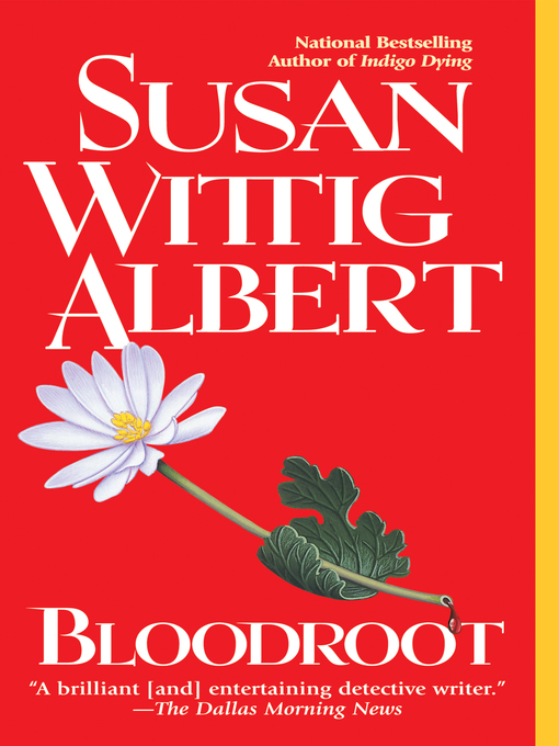 Title details for Bloodroot by Susan Wittig Albert - Available